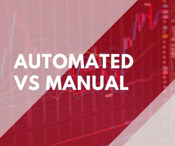 automated trading vs manual trading
