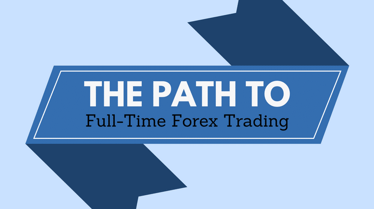 Full Time Forex Trading