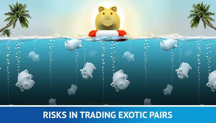 Risks Trading Exotic Pairs