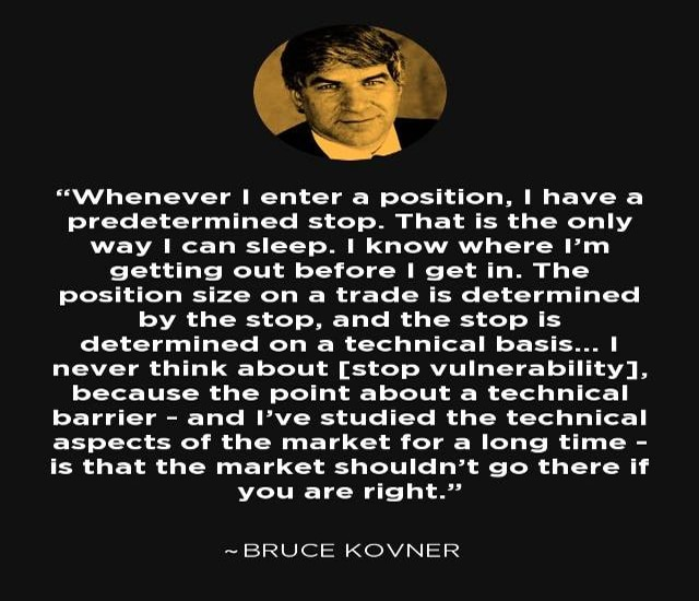 The significance of stop losses (Bruce Kovner)